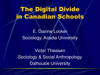 The Digital Divide  in Canadian Schools