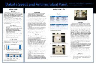 Dakota Seeds and Antimicrobial Paint