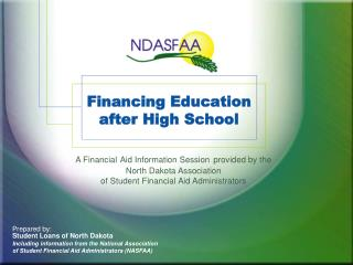 Financing Education  after High School