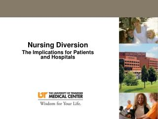 Nursing Diversion The Implications for Patients and Hospitals