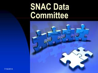 SNAC Data Committee