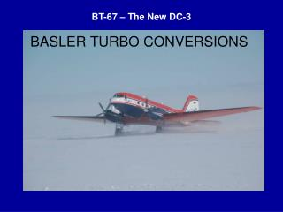 BASLER TURBO CONVERSIONS