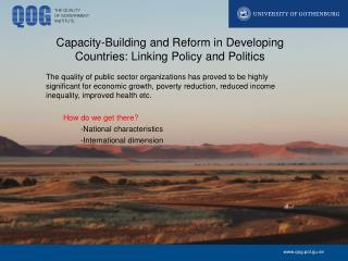 Capacity-Building  and Reform in Developing  Countries :  Linking  Policy and  Politics