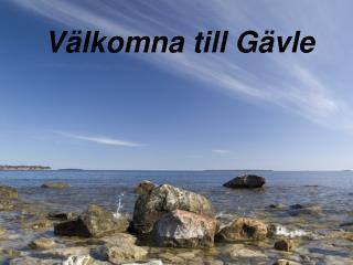 Välkomna till Gävle