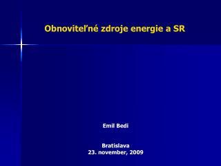 Emil Bedi Bratislava   23. november , 2009