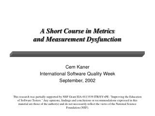 A Short Course in Metrics  and Measurement Dysfunction