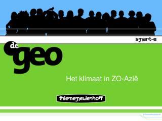 Het klimaat in ZO-Azi�