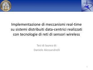 Tesi di laurea di: Daniele Alessandrelli