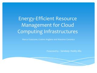 Energy-Efficient Resource Management for Cloud Computing Infrastructures