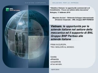 Maurizio Accinni – Referente Sviluppo Internazionale  Divisione Corporate – BNL Gruppo BNP PARIBAS