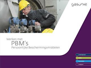 Werken met Persoonlijke beschermingsmiddelen (PBM)