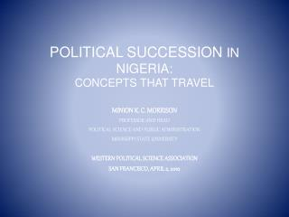Political succession IN NIGERIA:  CONCEPTS THAT TRAVEL