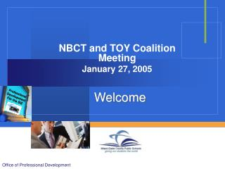 NBCT and TOY Coalition Meeting January 27, 2005