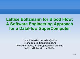 Lattice Boltzmann for Blood Flow: A Software Engineering  Approach for a  DataFlow SuperComputer