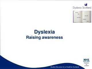 Dyslexia Raising awareness