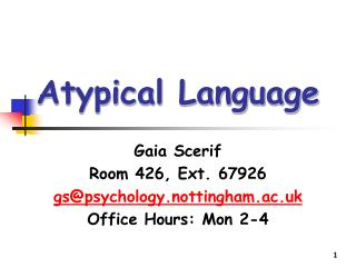 Atypical Language