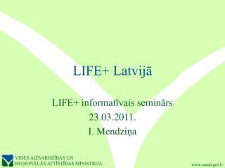 LIFE+ Latvijā