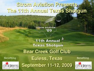 Strom Aviation Presents The 11th Annual Texas Shotgun