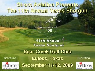 Strom Aviation Presents The 11th Annual Texas Shotgun
