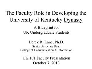 The Faculty Role in Developing the University of Kentucky  Dynasty