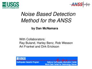 Noise Based Detection Method for the ANSS