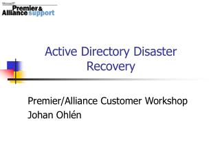 Active Directory Disaster Recovery