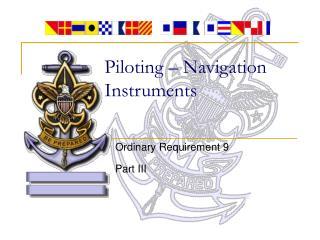 Piloting – Navigation Instruments