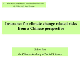 Insurance for climate change related risks  from a Chinese perspective