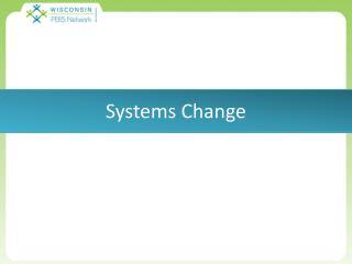 External Coach Forum Summer 2013 Systems Change