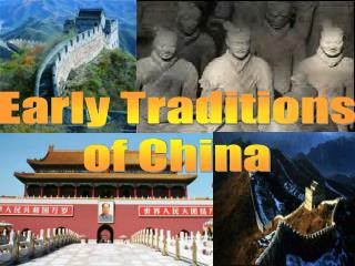 Early Traditions of China