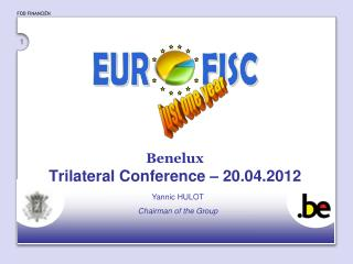 Benelux Trilateral Conference – 20.04.2012