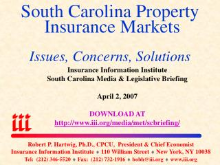 South Carolina Property  Insurance Markets Issues, Concerns, Solutions