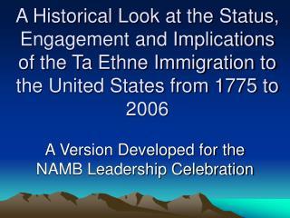 A Version Developed for the NAMB Leadership Celebration