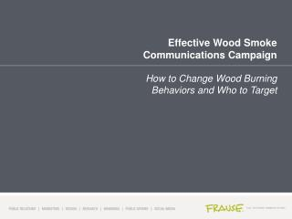 Effective Wood Smoke Communications Campaign