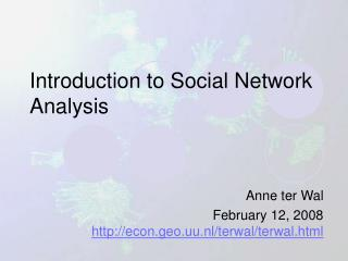 Introduction to Social Network Analysis