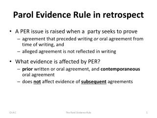 Parol  Evidence Rule in retrospect