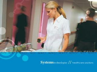 Systems technologies  // healthcare solutions