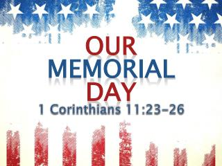 God has established memorials for His people.