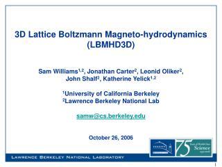 3D Lattice Boltzmann Magneto-hydrodynamics (LBMHD3D)