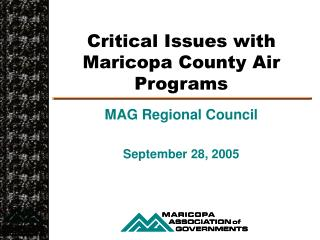 Critical Issues with Maricopa County Air Programs