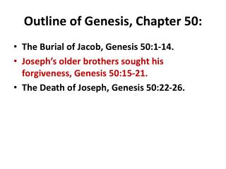 Outline of Genesis, Chapter 50: