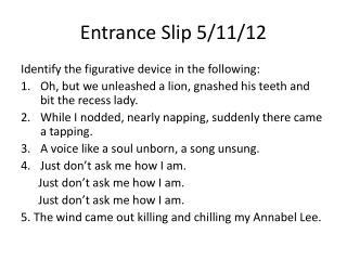Entrance Slip 5/11/12