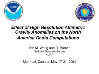 Effect of High Resolution Altimetric Gravity Anomalies on the North America Geoid Computations
