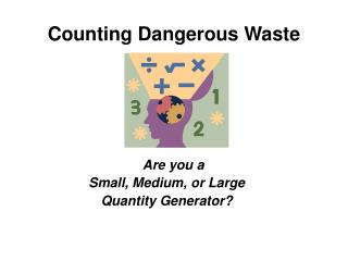 Counting Dangerous Waste