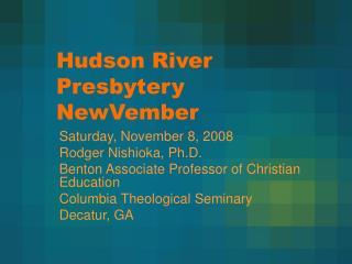 Hudson River Presbytery NewVember
