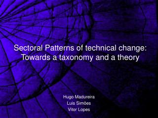 Sectoral Patterns of technical change: Towards a taxonomy and a theory