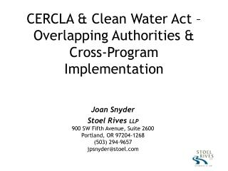 CERCLA  Clean Water Act   Overlapping Authorities  Cross-Program Implementation