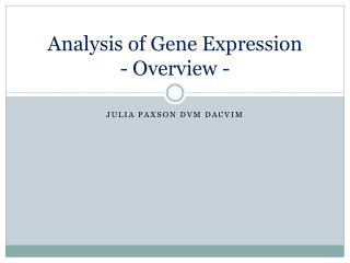 Analysis of Gene Expression - Overview -