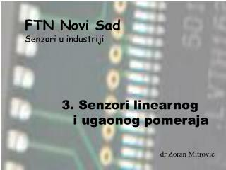 FTN  Novi Sad Senzori u industriji