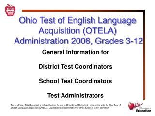Ohio Test of English Language Acquisition (OTELA)  Administration 2008, Grades 3-12